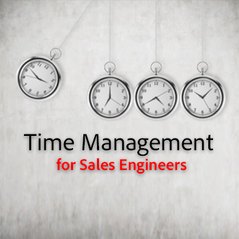 Time Management for Sales Engineers