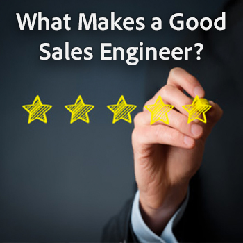 What Makes a Good Sales Engineer?